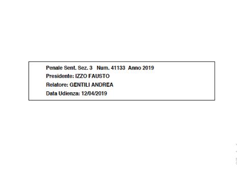 Cassazione sez. 3 penale sentenza n. 41133/2019