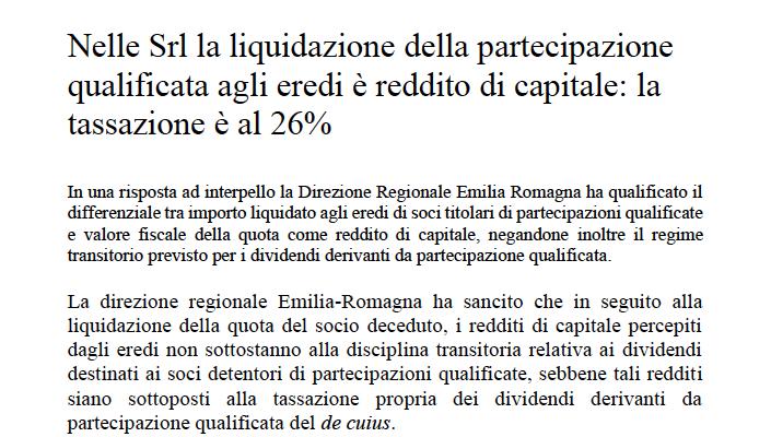 Nelle Srl la liquidazione della partecipazione qualificata agli eredi è reddito di capitale: la tassazione è al 26%